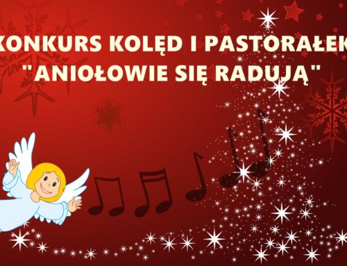 """II Wojewódzki Konkurs Kolęd i Pastorałek """"Aniołowie się radują"""""""