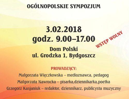 """Ogólnopolskie sympozjum """"Współczesne zagrożenia w literaturze, muzyce i edukacji"""""""