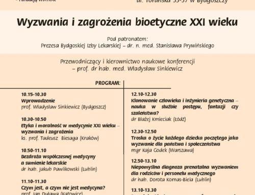 """""""Wyzwania i zagrożenia bioetyczne XXI wieku"""""""