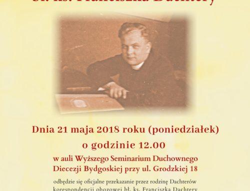 Przekazanie dokumentów i listów obozowych bł. ks. Franciszka Dachtery