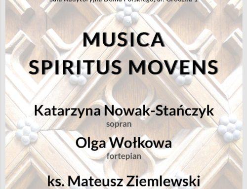Zapraszamy do Domu Polskiego na cykl koncertów Musica Spiritus Movens