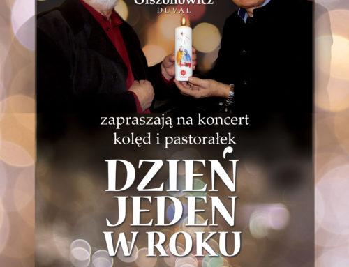 """Koncert kolęd i pastorałek """"Dzień jeden w roku"""""""
