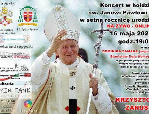 Koncert on-line w hołdzie św. Janowi Pawłowi II – TRANSMISJA