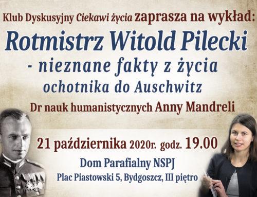 """""""Rotmistrz Witold Pilecki – nieznane fakty z życia ochotnika do Auschwitz"""""""