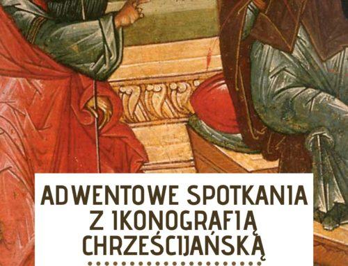 Rekolekcje z medytacją nad chrześcijańską ikonografią