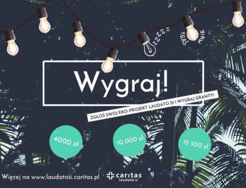 Dołącz do Caritas Laudato Si i zyskaj grant na projekt ekologiczny